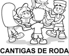 Atividades cantigas de roda educação infantil